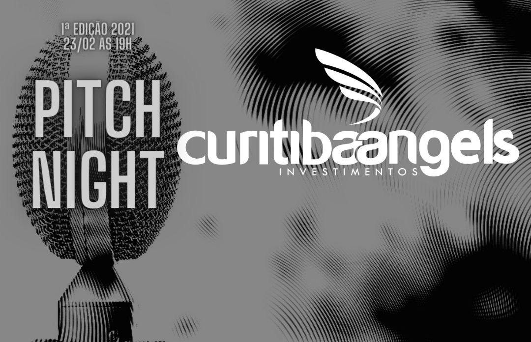PRIMEIRO PITCH NIGHT DO ANO DA CURITIBA ANGELS